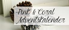 Pink & Coral Adventskalender230x100
