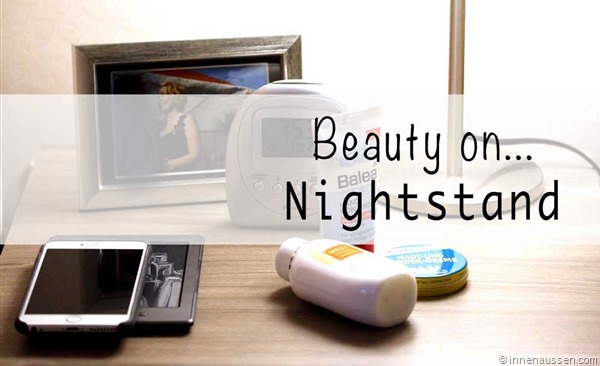 Beauty-on-Nightstand-Innen-Aussen