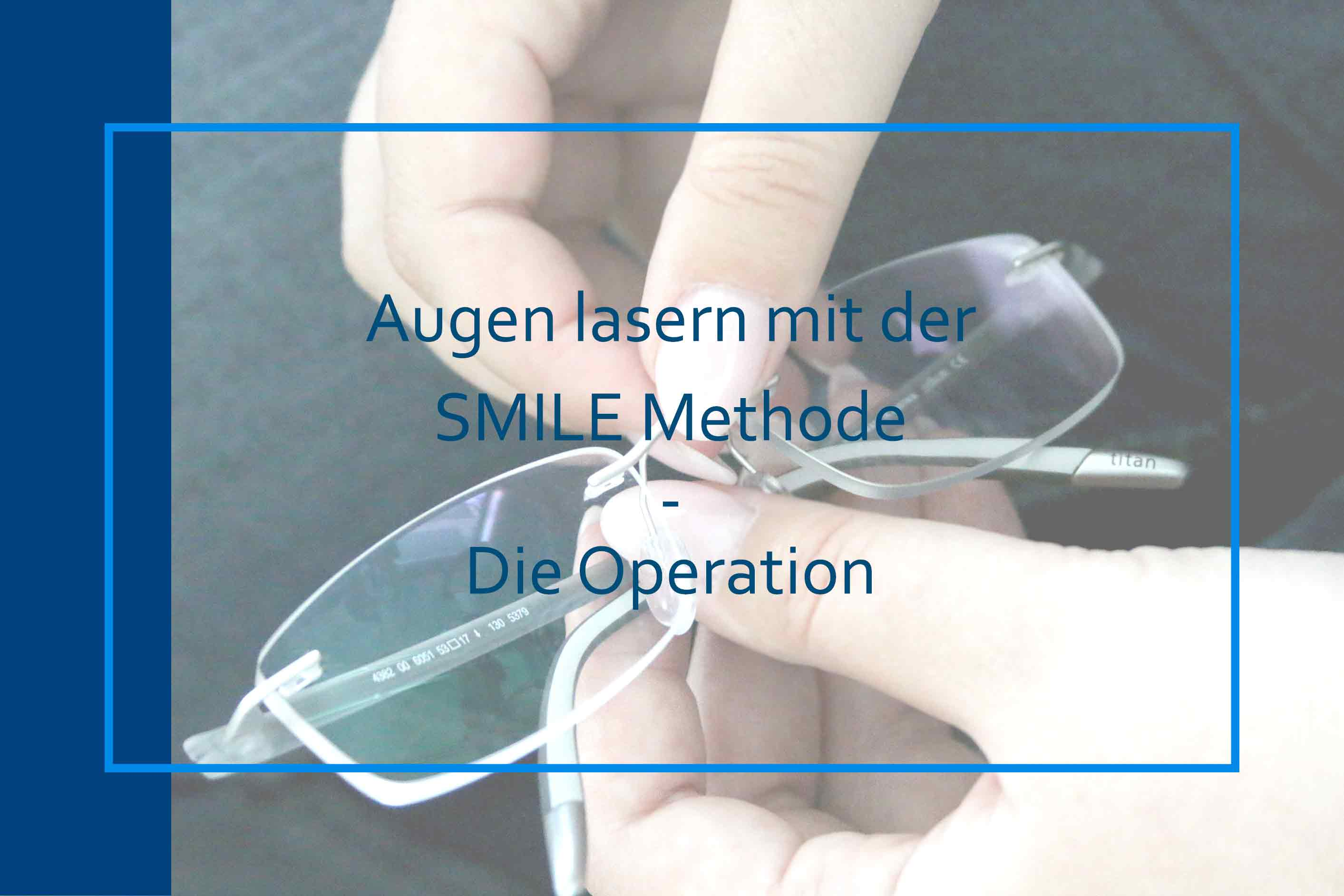 SMILE - Methode